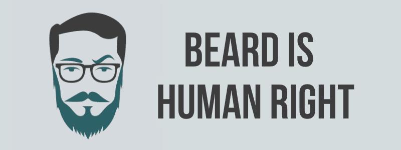 Beard is human right